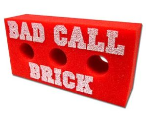Big Red Bad Call Brick