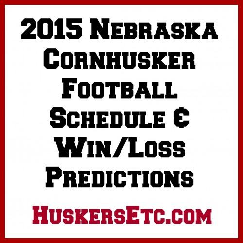 2015 Nebraska Huskers Schedule