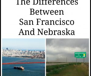 Differences Between San Francisco And Nebraska